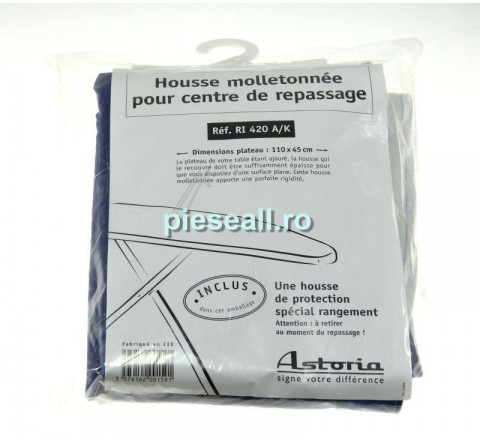 Husa masa de calcat ASTORIA 9315080 RT420A, K HOUSSE - PROTECTION RI420A